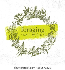 Foraging Wild Food Gathering Nature Friendly Sign Concept. Eco Friendly Nutrition Vector Design Element With Sketch Style Herbs, Berries and Mushrooms