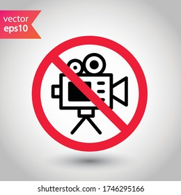 Forbidden recording icon. No video camera vector sign. Prohibited video film icon. Warning, caution, attention, restriction. No rec movie icon. EPS 10 flat symbol.