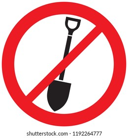 forbidden sign with shovel (prohibition icon, not allowed symbol)