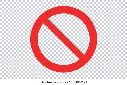 Forbidden Sign - Transparent Background. Vector illustration.