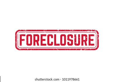 foreclosure sign, grunge vector stamp