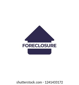 foreclosure vector icon with house