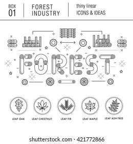 The forest industry in the modern linear style icons with various sectors, leaves, trees, pallets, machinery, machine tools, storage, tools and others. Realistic style with the best modern ideas