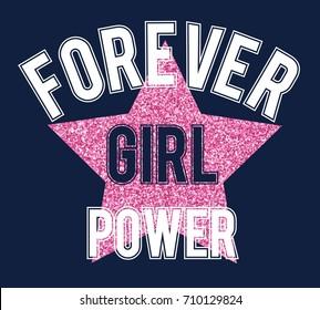 forever girl power slogan vector for girl t-shirt print design.