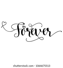 Forever' - Hand lettering typography text in vector eps 10. Hand letter script wedding sign catch word art design.  Good for scrap booking, posters, textiles, gifts.