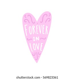 Forever in love. Heart shape with lettering. Vector hand drawn illustration isolated on white.