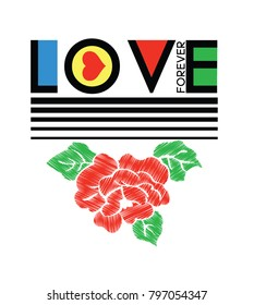 Forever love.Fashion Slogan for T-shirt and apparels graphic vector Print.