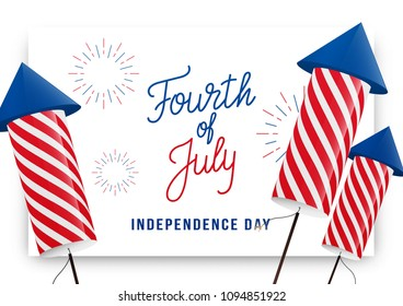Fourth of July. USA Independence Day greeting banner. Modern layout with custom lettering and fireworks rockets