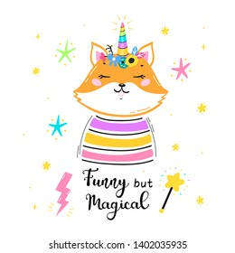 """Foxicorn or Foxycorn or Unifox. Magic Cute Unicorn Fox with Flower Horn and """"Funny but Magical"""" quote Vector Illustration. Kawaii Animal t-shirt Print, Baby Shower Card, Nursery Poster, Birthday"""
