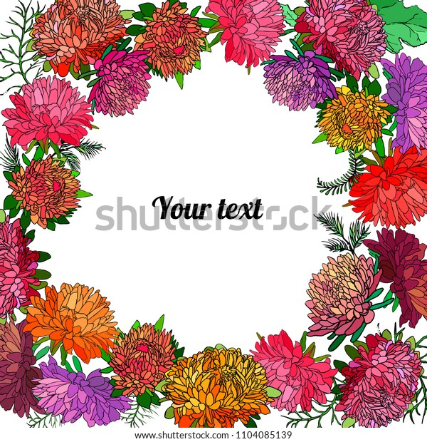 Frame of asters with place for a text. Vector illustration