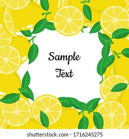 Frame background from yellow lemon fruits with space for text. Cartoon organic sweet food. Summer fruits for healthy lifestyle. Vector illustration for any design.