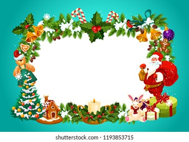 Frame for Christmas greeting card with blank space for festive wishes. Gingerbread cookies and candle, gift box and Santa Claus, toys and cane candy. Jingle bells and decorated Xmas tree vector