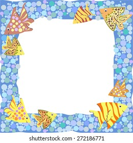 Frame with colorful cute cartoon fishes and bubbles