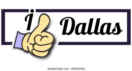 "Frame "" I Like Dallas "" Thumb Up! Vector graphic logo eps10."
