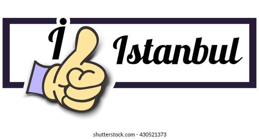 "Frame "" I Like Istanbul "" Thumb Up! Vector graphic logo eps10."