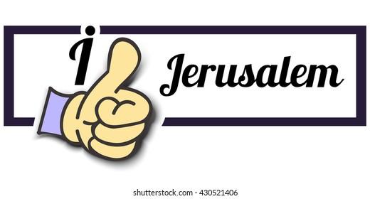 "Frame "" I Like Jerusalem "" Thumb Up! Vector graphic logo eps10."