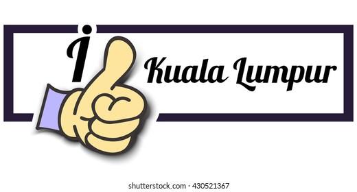 "Frame "" I Like Kuala Lumpur "" Thumb Up! Vector graphic logo eps10."