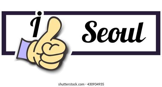 "Frame "" I Like Seoul "" Thumb Up! Vector graphic logo eps10."