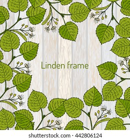 Frame with linden branches template. Wooden texture. Vector illustration