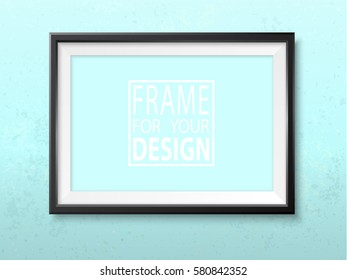 Frame on the wall. Photoframe mock up. Simple elegant empty framing for your design. Vector template for picture, painting, poster, lettering or photo gallery.