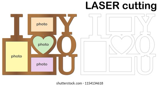 Frame for photos with inscription 'I love you' for laser cutting. Collage of photo frames. Template laser cutting machine for wood and metal. The perfect gift for St. Valentine's Day.