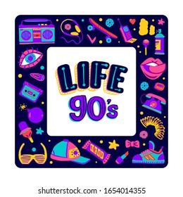 Frame retro icons elements in trendy 80s-90s goods set hand-drawn cartoon style. Lettering Life 90s. Vector colorful set doodle illustration isolated on white background