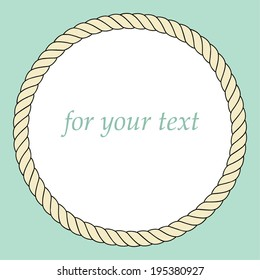 Frame with rope. For your text. Vector.