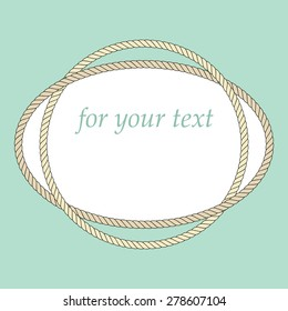 Frame with rope. For your text. Vector illustration.