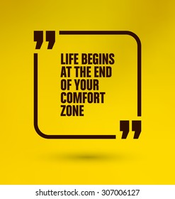 Framed Quote on Yellow Background - Life begins at the end of your comfort zone