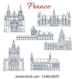 France architecture landmarks and famous historic buildings thin line icons. Vector facades set of Saint Auban cathedral in Guerande and Etienne in Caen, Molsheim church or Ducal Palace in Nievre