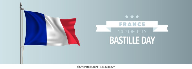 France happy Bastille day greeting card, banner vector illustration. French national holiday 14th of July design element with waving flag on flagpole