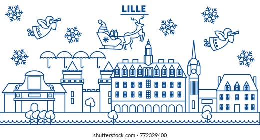 France, Lille winter city skyline. Merry Christmas, Happy New Year decorated banner with Santa Claus.Winter greeting line card.Flat, outline vector.Linear christmas snow illustration