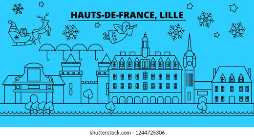 France, Lille winter holidays skyline. Merry Christmas, Happy New Year decorated banner with Santa Claus.France, Lille linear christmas city vector flat illustration