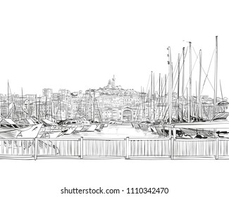 France. Marseille. Old port. Notre-Dame de la Garde. Hand drawn sketch. Vector illustration.