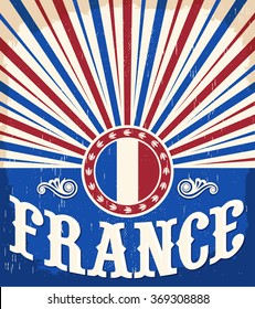 France vintage old poster with french flag colors - card vector design, France holiday decoration