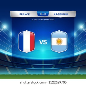 France vs Argentina scoreboard broadcast template for sport soccer 2018 and football league or world tournament championship vector illustration