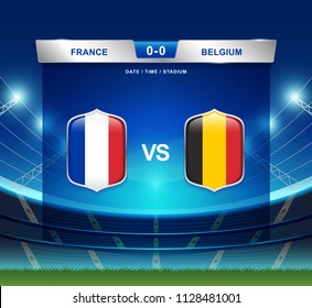 France vs Belgium scoreboard broadcast template for sport soccer 2018 and football league or world tournament championship round semi finals vector illustration