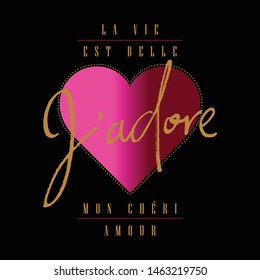 J'adore (France)-I just love it,Graphic design print t-shirts fashion,vector