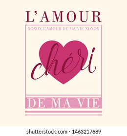 L'AMOUR chéri (France)-LOVE Darling,Graphic design print t-shirts fashion,vector