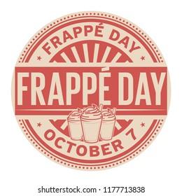 Frappe Day, October 7, rubber stamp, vector Illustration