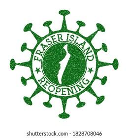 Fraser Island Reopening Stamp. Green round badge of island with map of Fraser. Reopening after lockdown. Vector illustration.