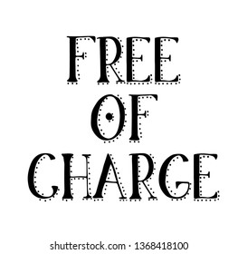 FREE OF CHARGE stamp on white