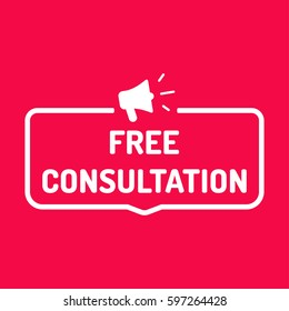 Free consultation. Badge with megaphone icon. Flat vector illustration on red background.