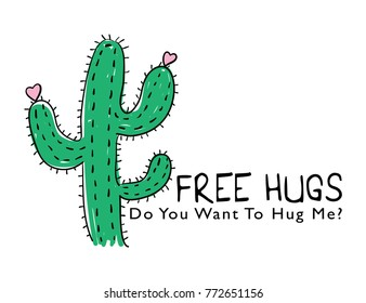 Free hugs typography and cactus drawing / Vector illustration design