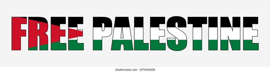 Free Palestine design with Palestine flag. Designing element for placard, poster, banner, t-shirt.