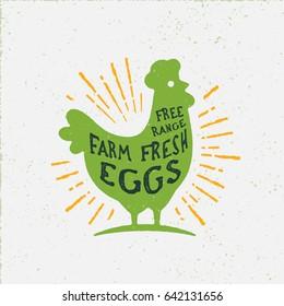 Free Range Farm Fresh Eggs. Vintage Rustic Chicken Vector Illustration.