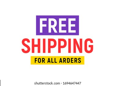 Free shipping delivery offer banner. Free shipping poster vector design promotion flat illustration.