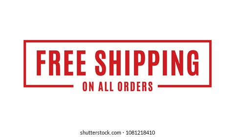 Free Shipping On All Orders Vector Text Background for Businesses, Online Store, Online Retail, Company, Promotion
