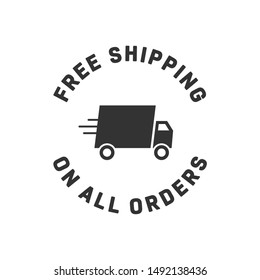 Free Shipping On All Orders Delivery Truck Vector Text Isolated Illustration Background