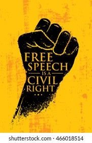 Free Speech Is A Civil Right. Inspiring Creative Social Vector Typography Banner Design Concept On Grunge Wall Background